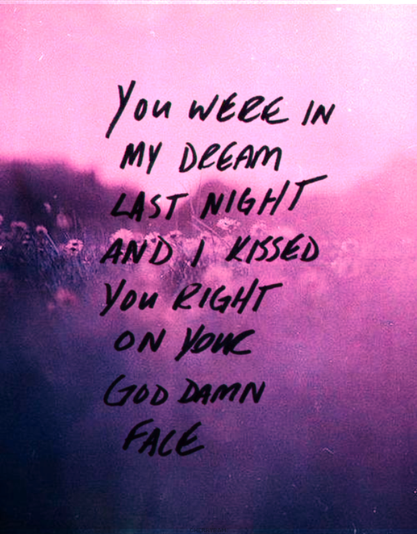 You Were In My Dream Last Night