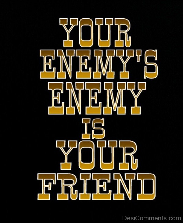 Your Enemy's Enemy Is Your Friend-dc1242