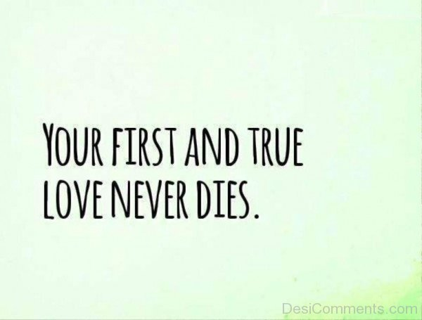 Your First And True Love Never Dies-ytq244IMGHANS.COM05
