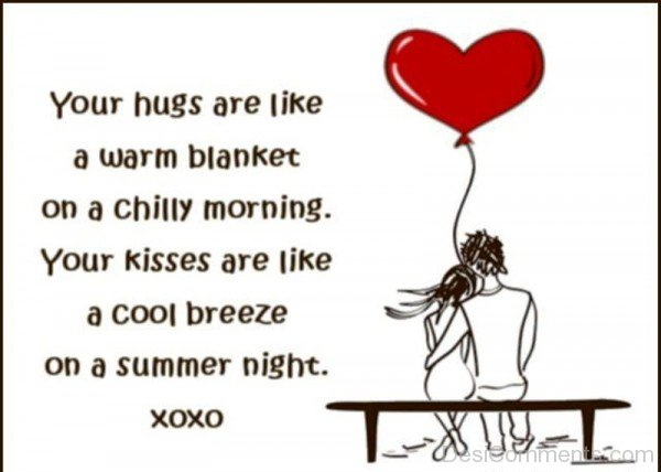 Your Hugs Are Like A Warm Blanket-ybz269DESI28