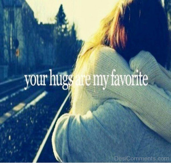 Your Hugs Are My Favourite- dc 77114