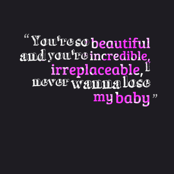 You're So Beautiful And You're Incredible-ybe2109DC077