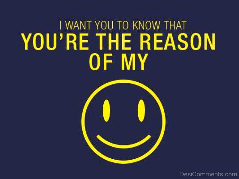 You're The Reason Of My Smile
